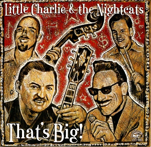 Little Charlie | Rick Estrin & The Nightcats